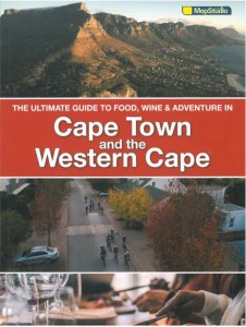Ultimate Guide to the Western Cape food wine adventure
